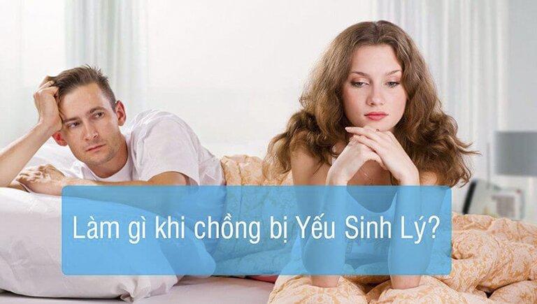 Chồng yếu sinh lý vợ nên làm gì ?